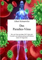 Das Paradies-Virus - Wie ein Virus im Jahre 203...