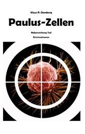 Paulus-Zellen - Nebenwirkung Tod