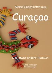 Kleine Geschichten aus Curacao - Das etwas andere Tierbuch