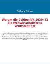 Warum die Geldpolitik 1929-33 die Weltwirtschaf...