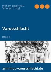 Varusschlacht - Band II