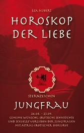 Horoskop der Liebe - Sternzeichen Jungfrau - Ge...