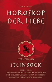 Horoskop der Liebe - Sternzeichen Steinbock - G...