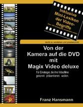 Von der Kamera auf die DVD mit Magix Video delu...