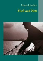 Fisch und Netz - Ethologische Beobachtungen in ...