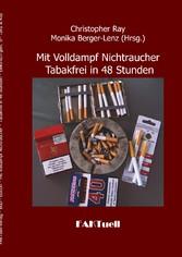 Mit Volldampf Nichtraucher * Tabakfrei in 48 St...