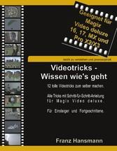 Videotricks - Wissen wies geht - 12 tolle Video...