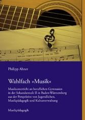 Wahlfach »Musik« - Musikunterricht an beruflich...