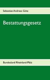 Bestattungsgesetz - Bundesland Rheinland-Pfalz