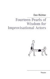 Fourteen Pearls of Wisdom for Improvisational A...