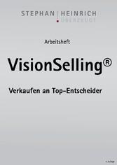 Arbeitsheft VisionSelling - Verkaufen an Top-En...