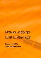 Kunst aus dem Herzen - Poesie - Gedichte - Text...