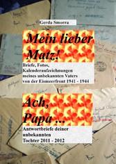 Mein lieber Matz!....Ach Papa.... - Briefe, Kal...