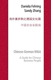 Chinese-German M&A - A Guide for Chinese Busine...