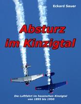 Absturz im Kinzigtal - Die Luftfahrt im hessisc...