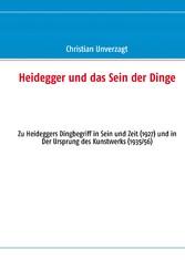 Heidegger und das Sein der Dinge - Zu Heidegger...