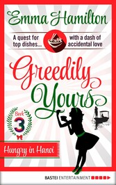 Greedily Yours - Episode 3 - Hungry in Hanoi