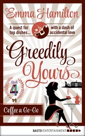 Greedily Yours - Episode 4 - Coffee a Go-Go