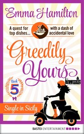 Greedily Yours - Episode 5 - Single in Sicily