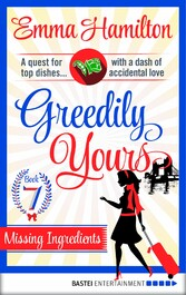 Greedily Yours - Episode 7 - Missing Ingredients