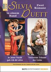 Silvia-Duett - Folge 09 - In jener Nacht gab ic...