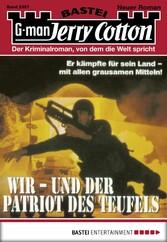 Jerry Cotton - Folge 2397 - Wir - und der Patriot des Teufels