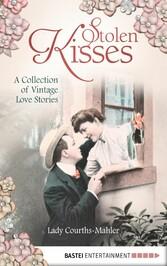 Stolen Kisses - A Collection of Vintage Love St...