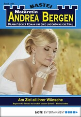 Notärztin Andrea Bergen - Folge 1284 - Am Ziel ihrer Wünsche