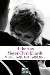 Meine Tage mit Fabienne - Roman