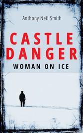 Castle Danger - Woman on Ice