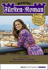 Fürsten-Roman - Folge 2499 - Ein Sommer in Florenz