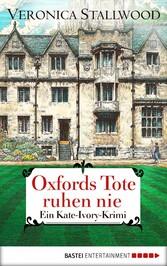 Oxfords Tote ruhen nie - Ein Kate-Ivory-Krimi