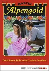Alpengold - Folge 226 - Doch ihren Stolz konnt ...