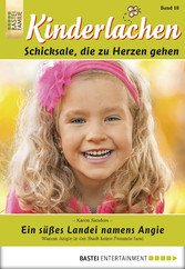 Kinderlachen - Folge 018 - Ein süßes Landei namens Angie