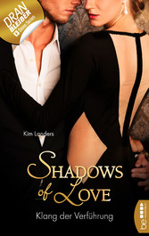 Klang der Verführung - Shadows of Love