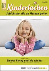Kinderlachen - Folge 022 - Einmal Fanny und nie wieder