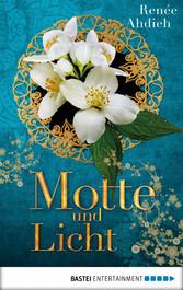 Motte und Licht - Eine Kurzgeschichte aus der W...