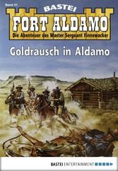 Fort Aldamo - Folge 041 - Goldrausch in Aldamo