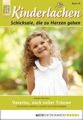 Kinderlachen - Folge 038 - Vaterlos, doch volle...