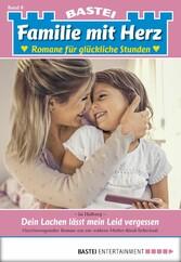 Familie mit Herz - Folge 08 - Dein Lachen lässt...
