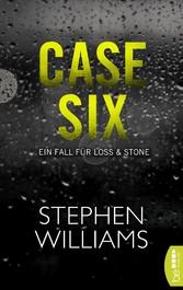 Case Six - Ein Fall für Loss & Stone, bekannt a...