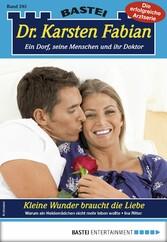 Dr. Karsten Fabian 205 - Arztroman - Kleine Wun...