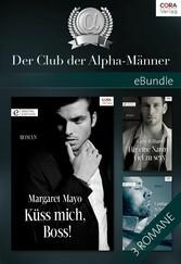 Der Club der Alpha-Männer - eBundle