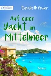 Auf einer Yacht im Mittelmeer