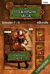 Die Steampunk-Saga - Episoden 7-9 - eBundle