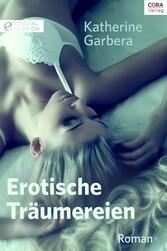 Erotische Träumereien - Digital Edition