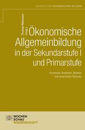Ökonomische Allgemeinbildung in der Sekundarstu...
