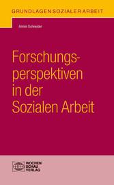 Forschungsperspektiven in der Sozialen Arbeit
