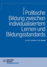 Politische Bildung zwischen individualisiertem ...