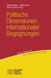 Politische Dimensionen internationaler Begegnungen